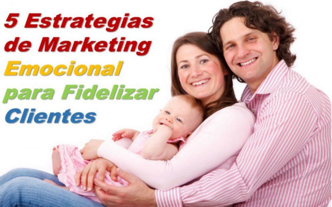 5 Estrategias de Marketing Emocional